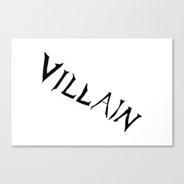 Villain Canvas Print