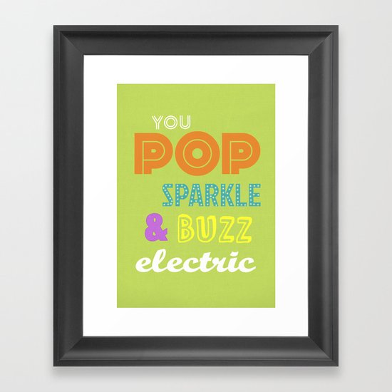 Big Bang Theory - You Pop, Sparkle and Buzz Electric Framed Art Print