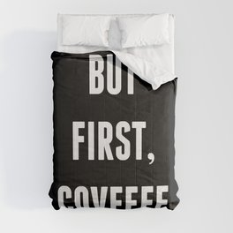 But First, Covfefe - Black Comforters