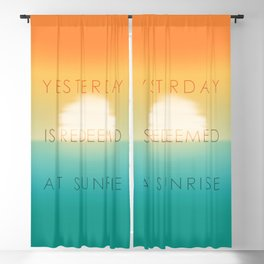 Yesterday is redeemed at sunrise Blackout Curtain