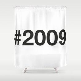 2009 Shower Curtain