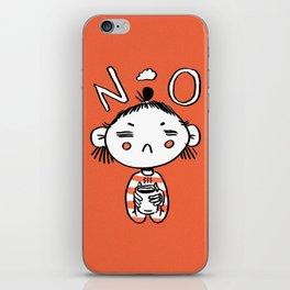 N O iPhone Skin