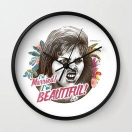 I'M MARRIED I'M BEAUTIFUL Wall Clock