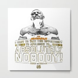 Apologize to Nobody Metal Print