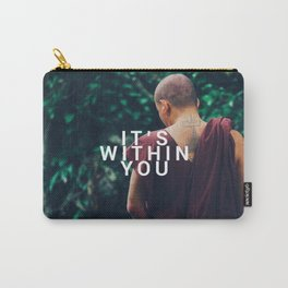 It was always inside you Carry-All Pouch