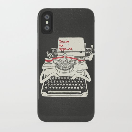 You're my type iPhone Case