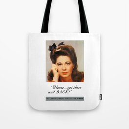Get There And Back -- WWII Poster Tote Bag