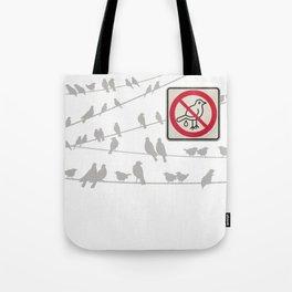 Birds Sign - NO droppings 2 Tote Bag