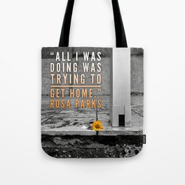 Rosa Parks Quote Tote Bag