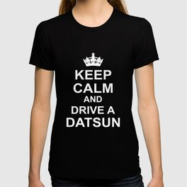Funny Australian OFFROAD KEEP CALM AND DRIVE A DATSUN HONDA TOYOTA KEEP CALM T-shirt