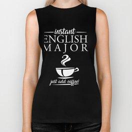 Instant English Major Just Add Coffee Biker Tank
