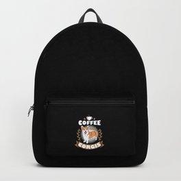 Coffee and Corgis Shirt Welsh Corgi Cute Dog Mom Gift Backpack