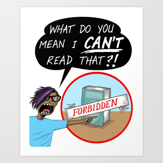 """BANNED BOOKS WEEK """"Don't Tell Me I Can't Read That!"""" poster sign Art Print"""