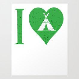 I love Camping Art Print
