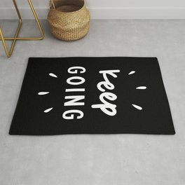 Keep Going black and white typography inspirational motivational home wall bedroom decor Rug
