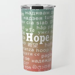 Languages III: Hope Travel Mug