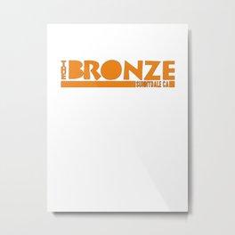 The Bronze, Sunnydale, CA Metal Print