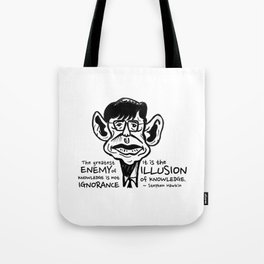 Stephen Hawking on The Enemy of Knowledge Tote Bag