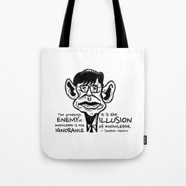 Stephen Hawking on The Enemy of Knowledge Tote Bag