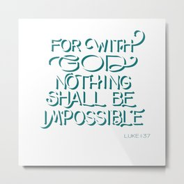 For with God - Bible Verse Metal Print