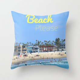 Beach Please Throw Pillow