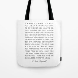 FOR WHAT IT'S WORTH Tote Bag