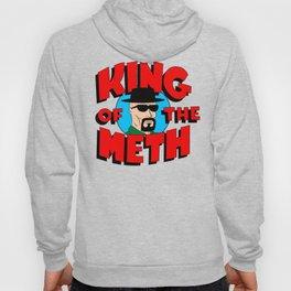 King of The Meth Hoody