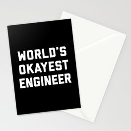 World's Okayest Engineer Funny Quote Stationery Cards