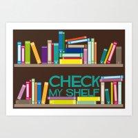 Check My Shelf Art Print