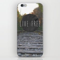 Live Free iPhone & iPod Skin