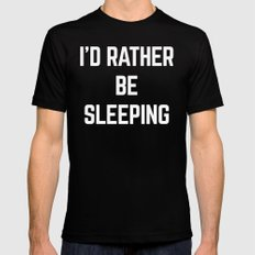Rather Be Sleeping Funny Quote Black X-LARGE Mens Fitted Tee