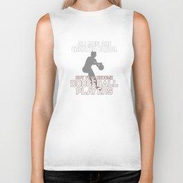 Dodgeball Player Gift for Men Biker Tank
