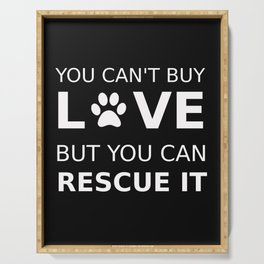 Animal rescue love Serving Tray