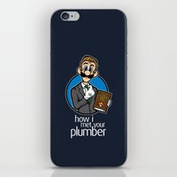 how i met your mother iPhone & iPod Skins featuring How I Met Your Plumber by Mike Handy Art