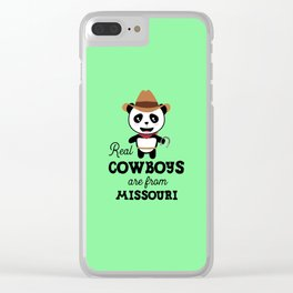 Real Cowboys are from Missouri  T-Shirt Clear iPhone Case