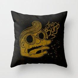 The Burp Throw Pillow
