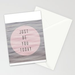 just be you today  Stationery Cards