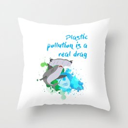 The great hammerhead shark Tee makes a great gift for shark lover! Plastic pollution is a real drag. Throw Pillow