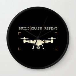 Build Crash Repeat   Drones Pilot Gadget Wall Clock