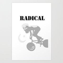 Radical Muslim Art Print