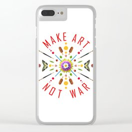 Make art Not war Clear iPhone Case