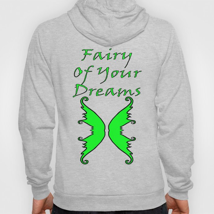 Fairy Of Your Dreams Green Hoody