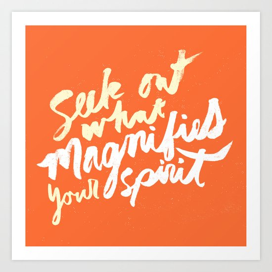 Image result for seek out what magnifies your spirit
