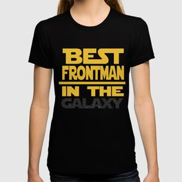 Best Frontman In The Galaxy Band Gift T-shirt