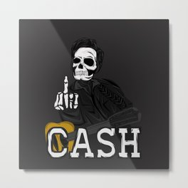 F***k  YOU CASH!! Metal Print