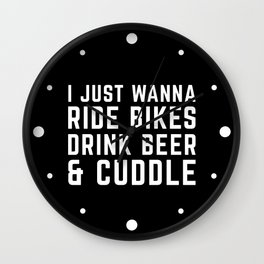 Ride Bikes, Drink Beer Funny Quote Wall Clock