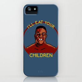 I'll Eat Your Children iPhone Case