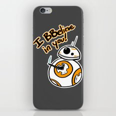 I BBelieve In You iPhone & iPod Skin
