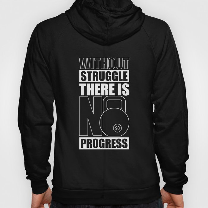 Lab No. 4 - Without Struggle There Is No Progress Gym Inspirational Quotes Poster Hoody