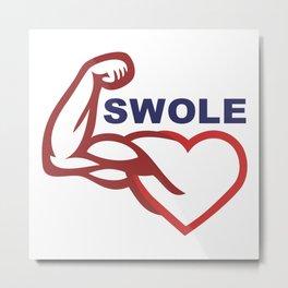 swole- Metal Print